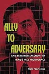 Ally to Adversary